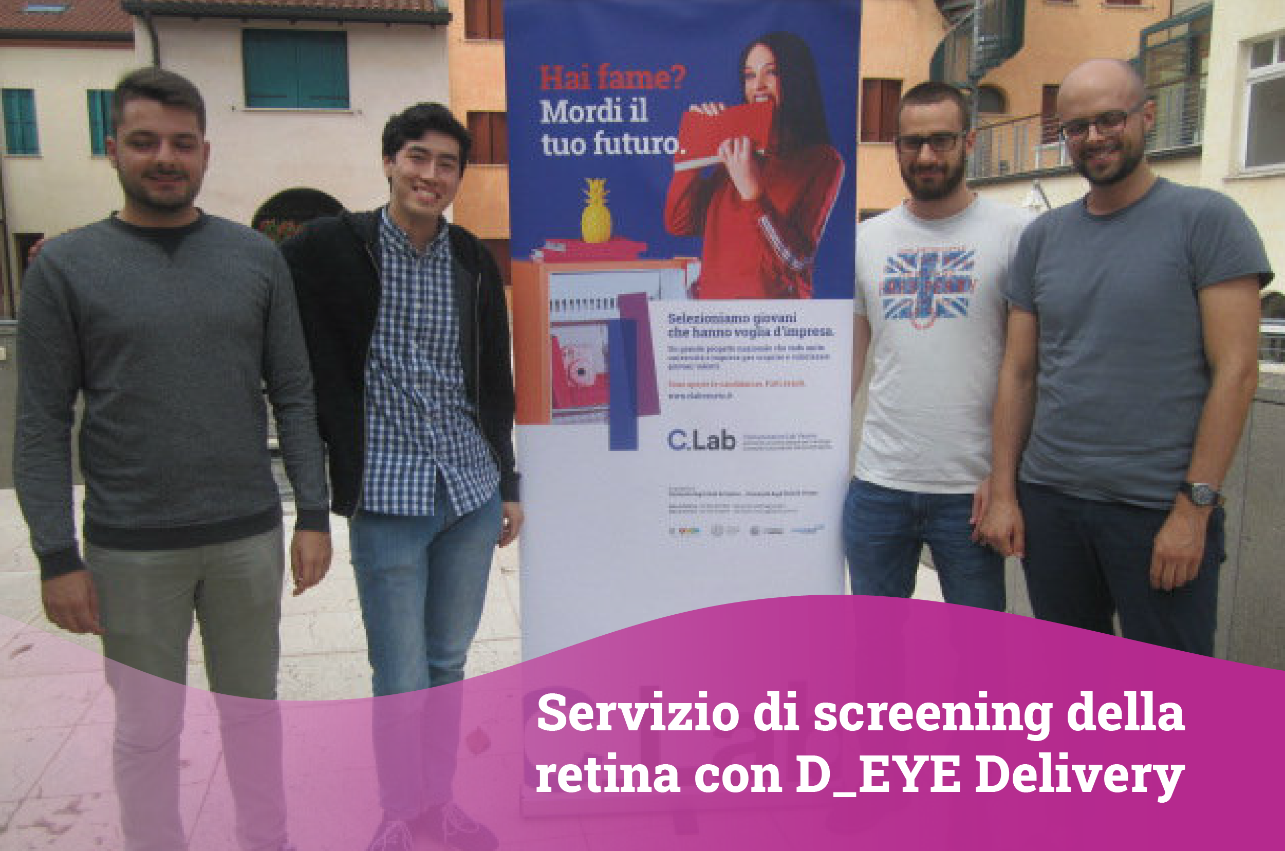Servizio di screening della retina con il dispositivo D-EYE